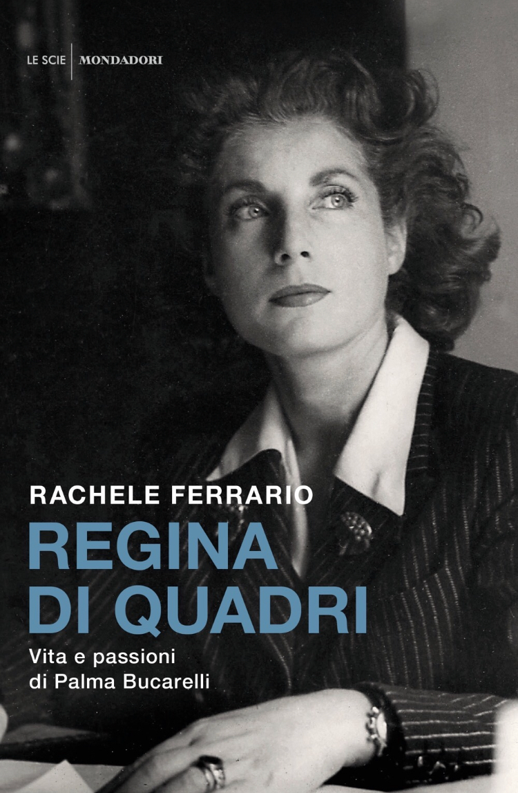 """Nelle librerie la riedizione di """"Regina di quadri. Vita e passioni di Palma Bucarelli"""""""